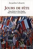 Jours de fête : Fêtes légales et jours fériés dans la France contemporaine