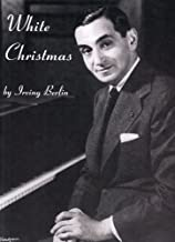 White Christmas (Piano, Voice and Guitar) (Pvg Single) by Irving Berlin (2006-10-25)