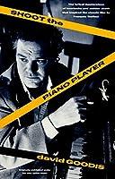 Shoot the Piano Player (Vintage Crime/Black Lizard)
