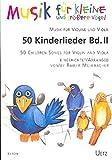 50 Kinderlieder für Violine und Viola (II) / 50 Children Songs (II) For Violin and Viola (II)