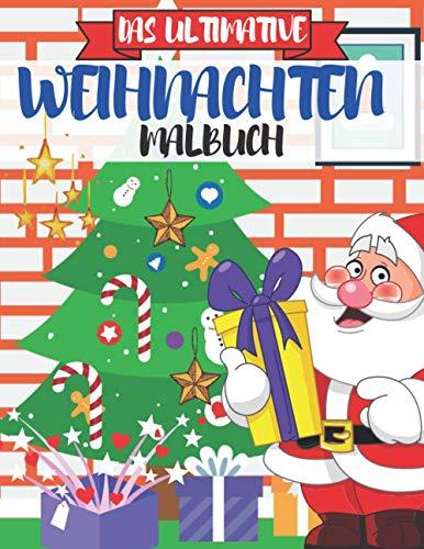 Das Ultimative Weihnachten Malbuch: Malbuch für Erwachsene Weihnachten im Winterzauber, Malbuch zur Entspannung, Entspannung für Erwachsene, Winter Malbuch Erwachsene