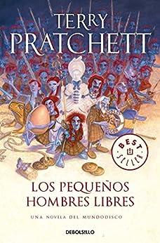 Los Pequeños Hombres Libres (Mundodisco 30) de [Terry Pratchett]