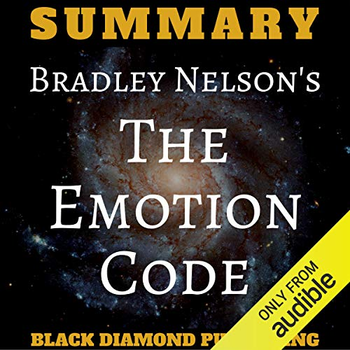 Summary: Bradley Nelson's The Emotion Code cover art