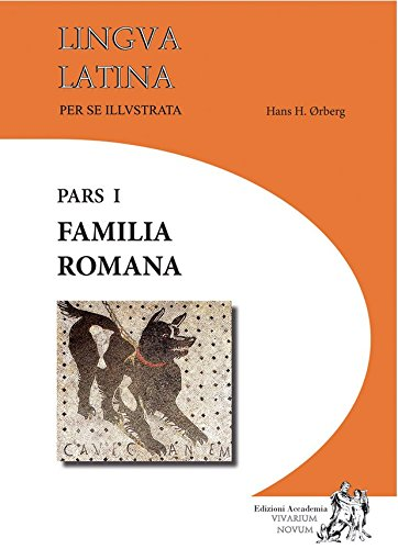 Lingua latina per se illustrata. Familia romana. Con espansione online. Per i Licei e gli Ist. magistrali: Vol. 1