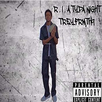 R.I.A typa night