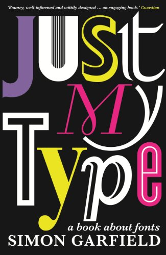 Just My Type: A Book About Fonts (English Edition)