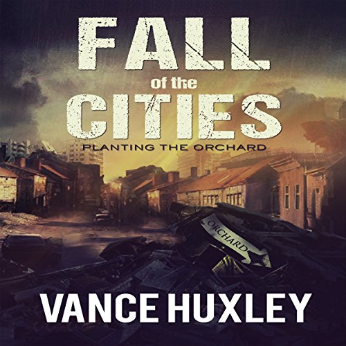 Fall of the Cities: Planting the Orchard cover art
