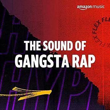 The Sound of Gangsta Rap