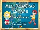 Mis primeras letras consonantes 2 / Editorial GEU / Educación Infantil / Para aprender letras, vocabulario y sílabas / Con actividades sencillas