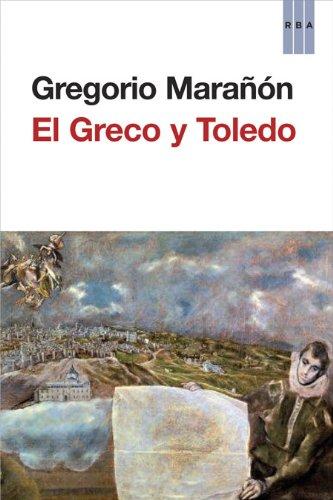 El Greco y Toledo (ENSAYO Y BIOGRAFÍA)