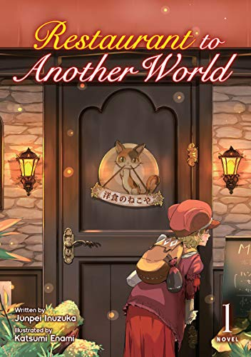 Restaurant to Another World (Light Novel) Vol. 1 (English Edition)