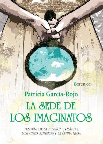 La Sede De Los Imaginatos (Libros De Pan)