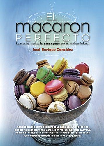 El Macaron Perfecto (Cocina, dietética y Nutrición)