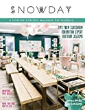 SNOWDAY - a creative lifestyle magazine for teachers: Issue 4