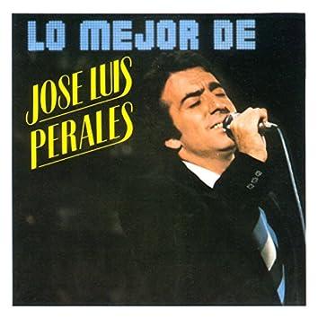 Lo Mejor De José Luis Perales