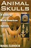 "Illustrations, descriptions, and measurements for skulls of 275 animal species in North America 6"" x 9"", Paperback, 740 Pages"