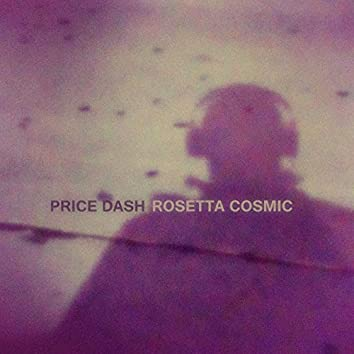 Rosetta Cosmic