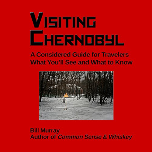 Visiting Chernobyl audiobook cover art
