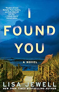 I Found You  A Novel
