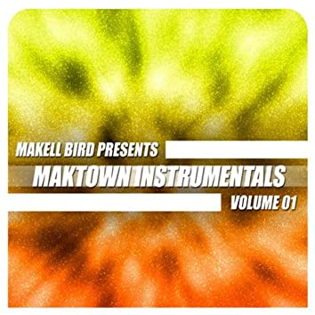 Maktown Instrumentals Volume 01