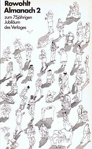 Rowohlt Almanach 2. 1963 - 1983: Zum 75jährigen Jubiläum des Verlages