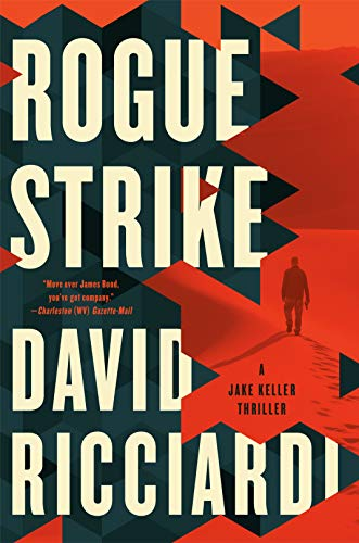 Rogue Strike (A Jake Keller Thriller)