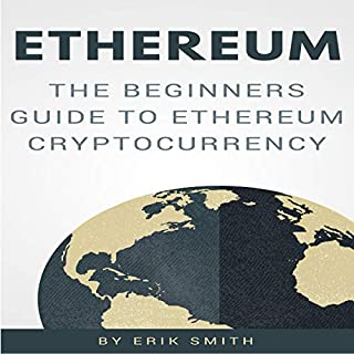 Ethereum: The Beginners Guide to Ethereum Cryptocurrency cover art