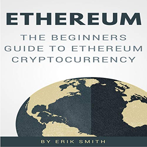 Ethereum: The Beginners Guide to Ethereum Cryptocurrency Titelbild
