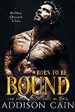 Born to be Bound: A Darkverse Romance Novel (Alpha's Claim Book 1) (English Edition)