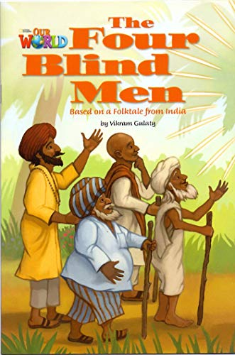 Our World 3 - Reader 4: The Four Blind Men: Based on a Folktale from India