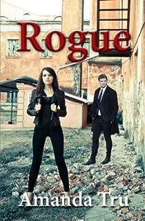 Rogue: Book Four (Tru Excceptions) (Volume 4) by Amanda Tru (2016-01-10)