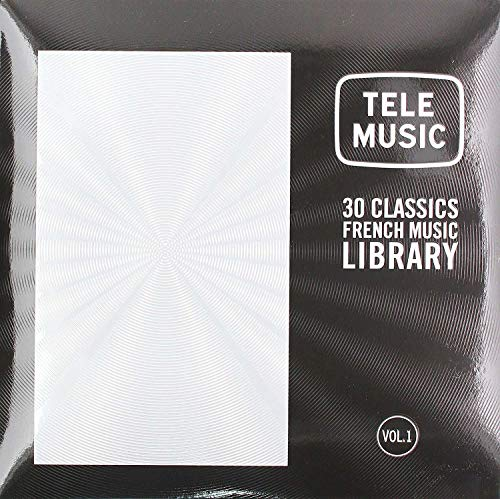 Tele Music: 30 Classics French Music Library Vol 1