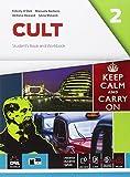 Cult. Student's book-Workbook. Per le Scuole superiori. Con e-book. Con espansione online ...