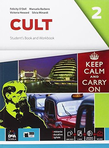 Cult. Student's book-Workbook. Per le Scuole superiori. Con e-book. Con espansione online [Lingua inglese]: Vol. 2