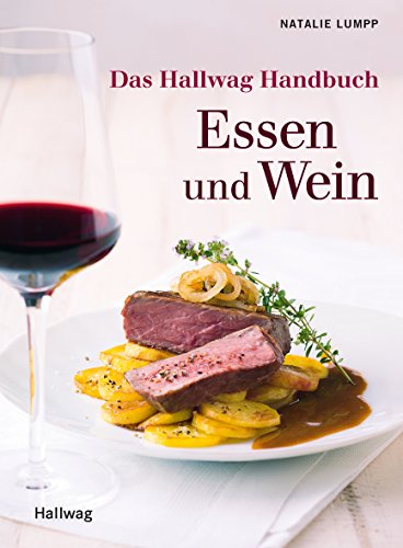 Das Hallwag Handbuch Essen und Wein (Standardthemen)