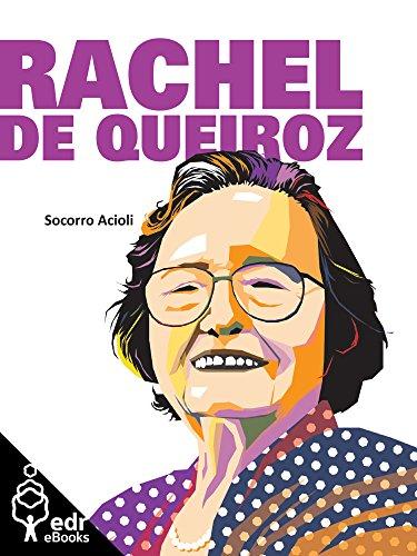 Rachel de Queiroz (Coleção Terra Bárbara Livro 1)