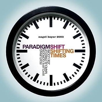 Shifting Times