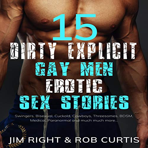 15 Dirty Explicit Gay Men Erotic Sex Stories cover art