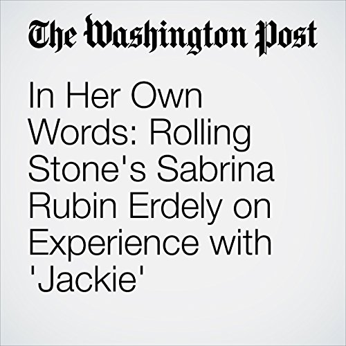 In Her Own Words: Rolling Stone's Sabrina Rubin Erdely on Experience with 'Jackie' audiobook cover art