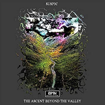 The Ascent Beyond The Valley