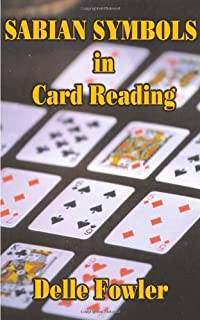 Sabian Symbols in Card Reading by Delle Fowler (2000-08-30)