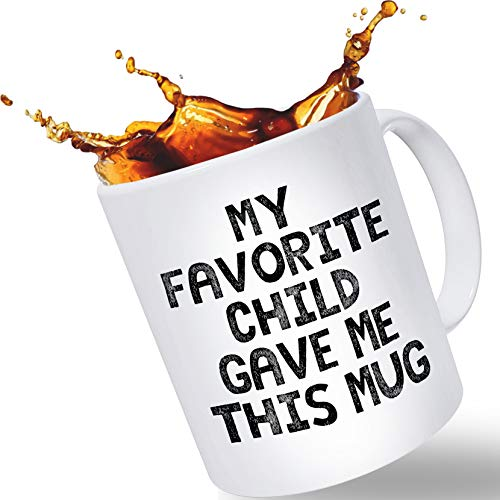 Funny Trump Coffee Mug for Mom or Dad - Large 14oz Capacity   Gifts from Favorite Child   Christmas Stocking Stuffer or Birthday Gift   Mother's Day or Father's Day Gift from Son or Daughter