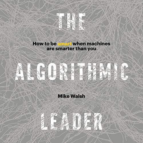 The Algorithmic Leader cover art