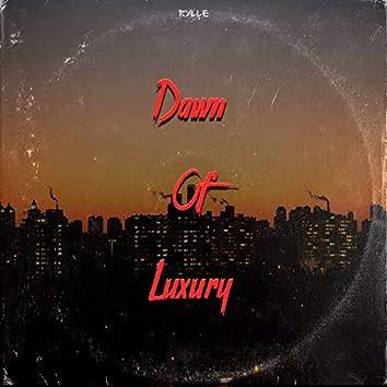 Dawn Of Luxury