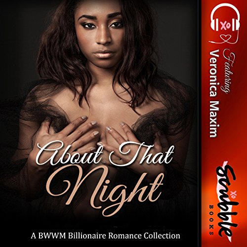 About That Night: A BWWM Interracial Billionaire Romance Collection
