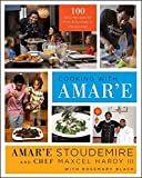 Cooking with Amar'e: 100 Easy Recipes for Pros and Rookies in the Kitchen