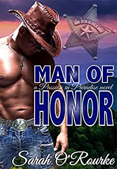 Man of Honor (Passion In Paradise - The Men Of The McKinnon Sisters) by [Sarah O'Rourke]