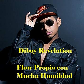 Flow Propio Con Mucha Humildad