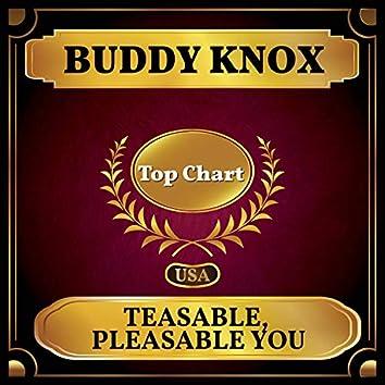 Teasable, Pleasable You (Billboard Hot 100 - No 85)