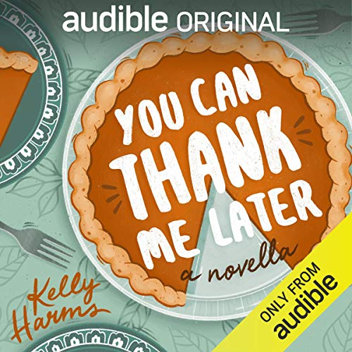You Can Thank Me Later audiobook cover art